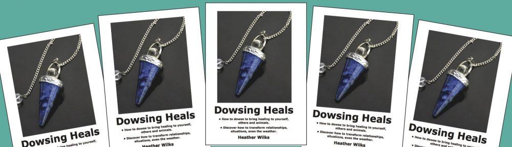 Dowsing Heals